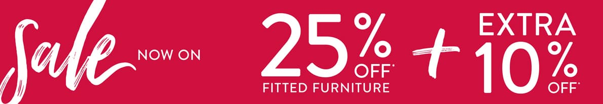 The January Sale is now on. Get 25% off all fitted furniture plus an extra 10% off if you purchase before the 25th January 2021.