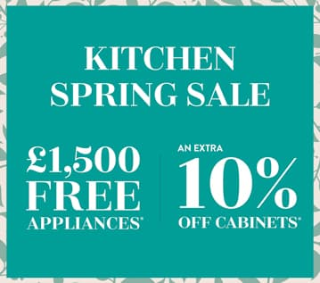 Kitchen Spring Sale. £1500 free appliances.Plus an extra 10% off cabinets