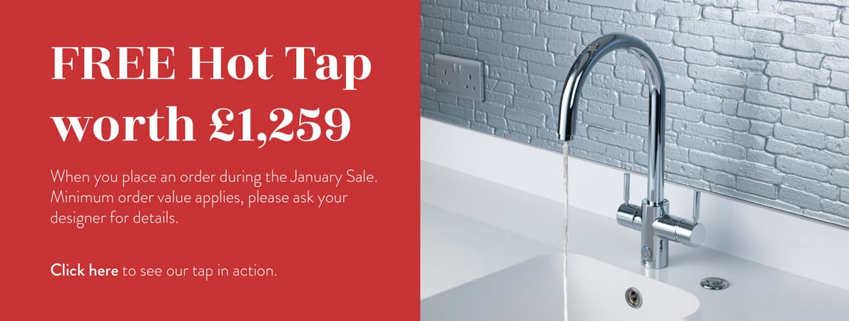Free hot tap worth £1259 when you place an order during the January Sale.